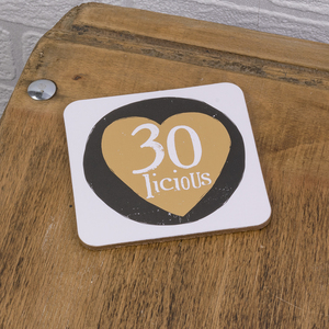 The Bright Side 30 Licious Coaster