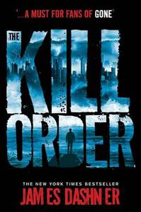 Maze Runner Prequel The Kill Order
