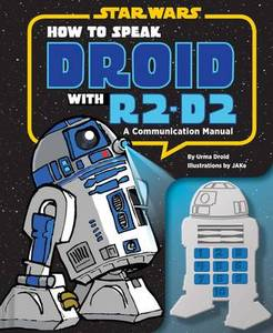 How To Speak R2D2