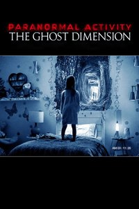 Paranormal Activity: The Ghost Dimension [3D Blu-Ray]