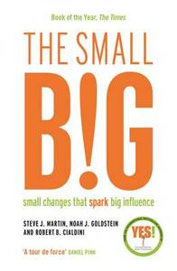 Small Big Small Changes That Spark Big Influence