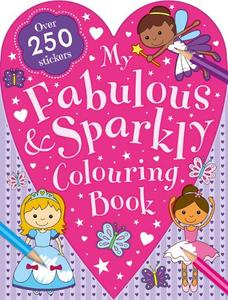 My Fabulous And Sparkly Colouring Book