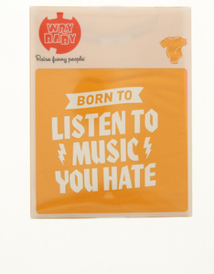 Wry Baby Born To Listen To Music You Hate Onesie