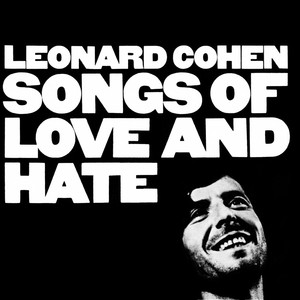 SONGS OF LOVE & HATE (UK)