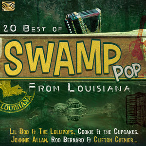 20 BEST OF SWAMP POP FROM LOUISIANA