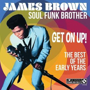 Soul Funk Brother Get On Up The Best Of The Early Years
