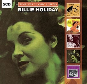 Billie Holiday Timeless Classic Albums [5 Disc Set]