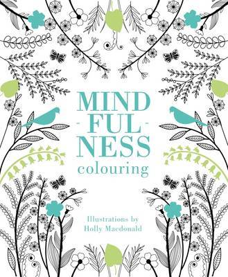 The Mindfulness Colouring