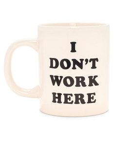 Ban.do Ceramic Mug I Don't Work Here