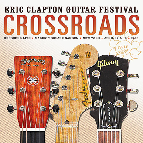 CROSSROADS GUITAR FESTIVAL 2013 (2PC)
