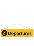 I Want It Now Departures Wooden Location Sign