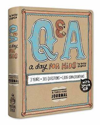 Q and A a Day for Kids: A Three-year Journal
