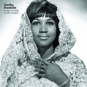 Songs Of Faith Aretha Gospel