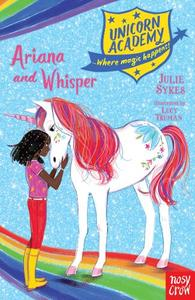 Unicorn Academy: Ariana And Whisper