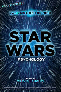 Star Wars Psychology: Dark Side of the Mind