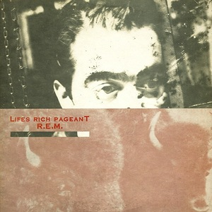 LIFE'S RICH PAGEANT (DELUXE) (REMASTERED)