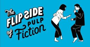 The Flip Side Of...Pulp Fiction: Unofficial And Unauthorized