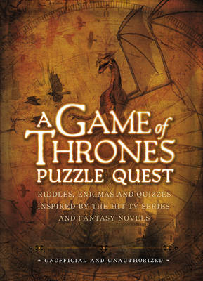 A Game of Thrones Puzzle Quest: Riddles, Enigmas and Quizzes