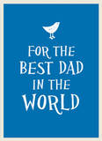 For the Best Dad in the World